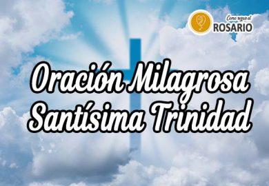 Oración milagrosa a la Santísima Trinidad