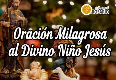 Oración milagrosa al Divino Niño: Hermosa Oración al Divino Niño