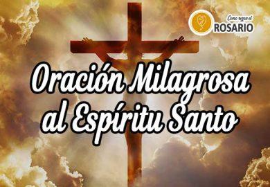 Oración Milagrosa al Espíritu Santo