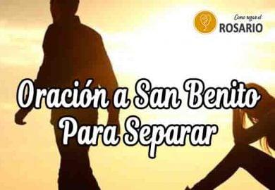 Oración a San Benito para separar