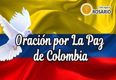 Oración por La Paz de Colombia