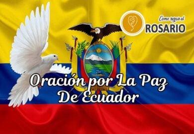 Oración por la paz de Ecuador