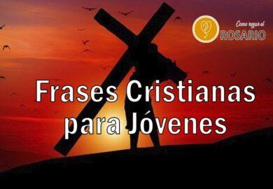 Frases cristianas para jóvenes De motivación