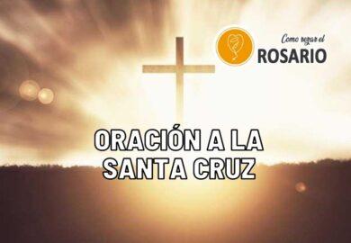Oración a la Santa Cruz de Jesucristo