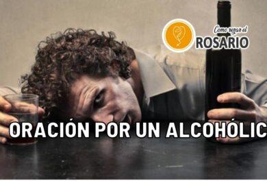 Oración por un Alcohólico