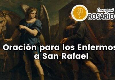 Oración por los enfermos a San Rafael