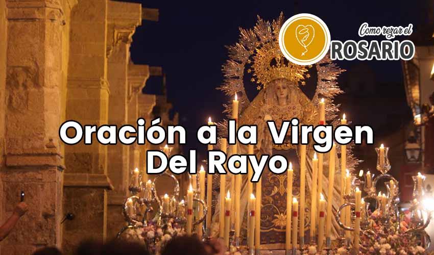 oracion a la virgen del rayo
